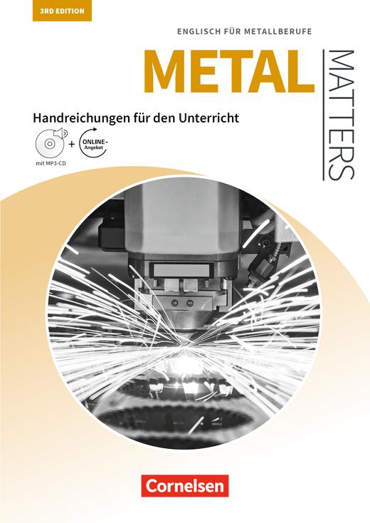 Matters Technik - Englisch für Metallberufe - Handreichungen für den Unterricht mit MP3-CD und Zusatzmaterialien via Webcode - B1