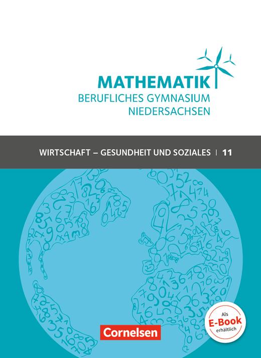 Mathematik - Berufliches Gymnasium Niedersachsen - Schülerbuch - Klasse 11 (Einführungsphase)