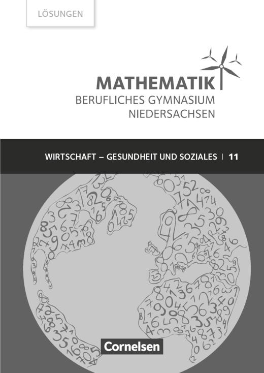 Mathematik - Berufliches Gymnasium - Lösungen zum Schülerbuch - Klasse 11 (Einführungsphase)