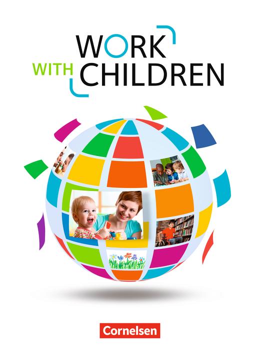 Work with Children - Schülerbuch - A2/B1