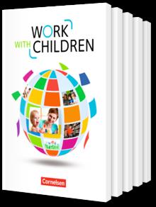 Work with Children - Englisch für Kinderpflege und Sozialassistenz