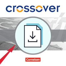 Crossover - Kopiervorlagen zum Leseverstehen als Download - B1-C1: Zu allen Bänden - 11.-13. Schuljahr