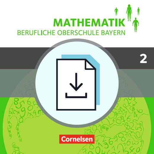Mathematik - Berufliche Oberschule Bayern - Lösungen zum Schülerbuch als Download - Band 2 (FOS/BOS 12)