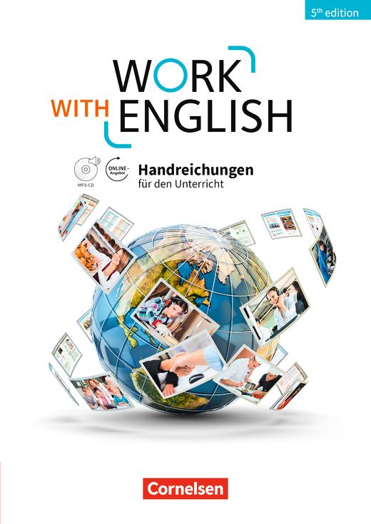 Work with English - Handreichungen für den Unterricht mit MP3-CD und DVD-Extra - A2-B1+