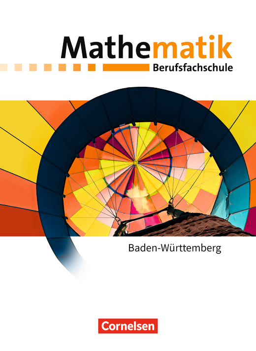 Mathematik - Berufsfachschule - Neubearbeitung - Schülerbuch