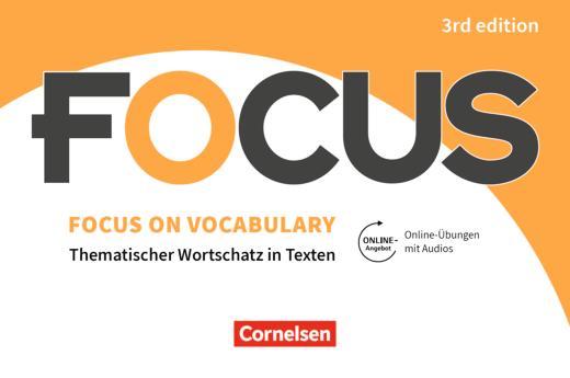 Focus on Vocabulary - Gymnasiale Oberstufe und berufsbildende Schulen - Vokabeltaschenbuch mit interaktiven Übungen mit Audios auf scook.de - B1/B2