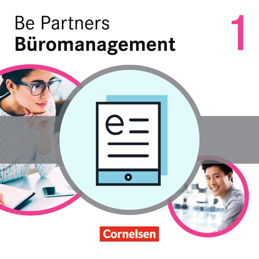 Be Partners - Büromanagement - Fachkunde als E-Book - 1. Ausbildungsjahr: Lernfelder 1-4