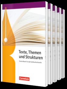 Texte, Themen und Strukturen - Fachhochschulreife Neubearbeitung