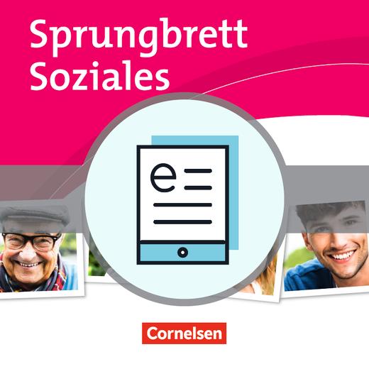 Sprungbrett Soziales - Sozial- und Pflegeassistenz - Schülerbuch als E-Book