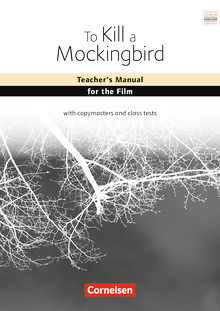 Cornelsen Senior English Library - To Kill a Mockingbird - Teacher's Manual for the Film - Ab 11. Schuljahr