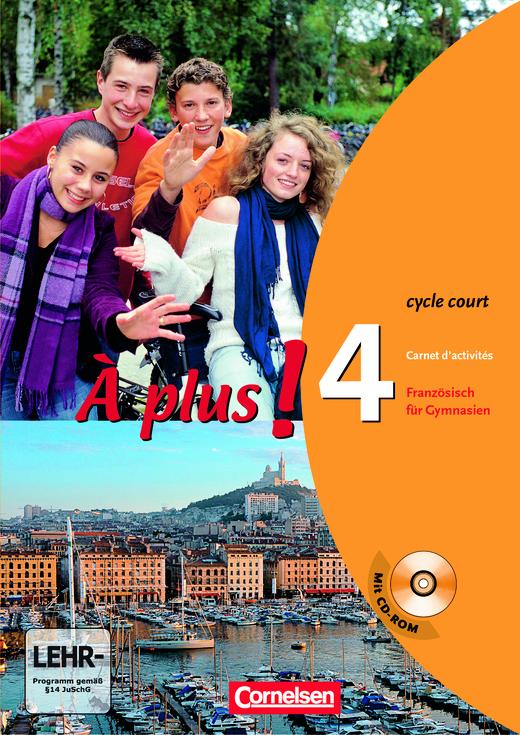 À plus ! - Carnet d'activités mit CD-ROM - Band 4 (cycle court)
