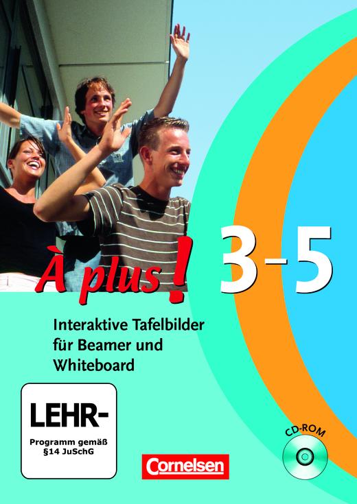 À plus ! - Interaktive Tafelbilder für Beamer und Whiteboard - CD-ROM - Band 3, Band 4 (Cycle long/court) und Band 5