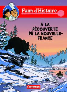 Faim d'Histoire - À la découverte de la Nouvelle - France - Comic - A1