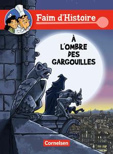Faim d'Histoire - À l'ombre des gargouilles - Comic - A1