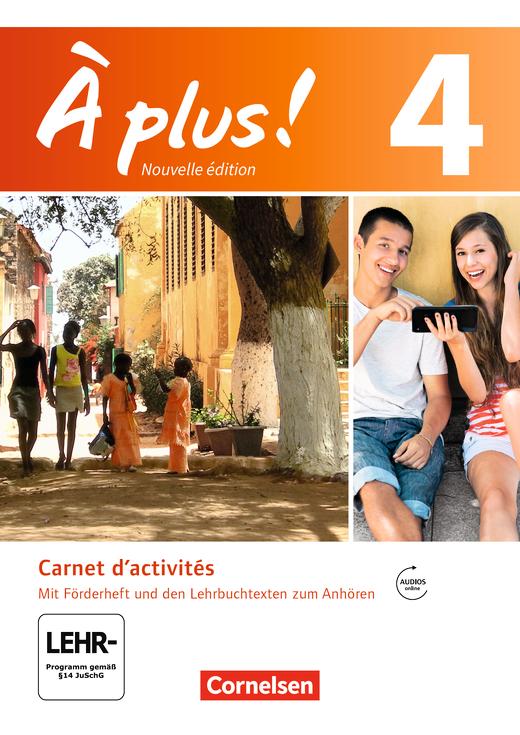 À plus ! - Carnet d'activités mit Audios und Videos online - Band 4