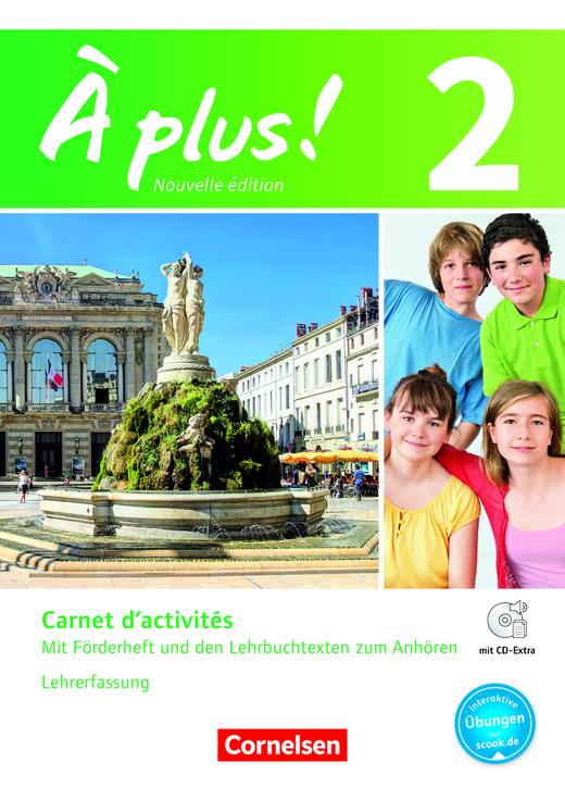 À plus ! - Carnet d'activités mit interaktiven Übungen auf scook.de - Lehrerfassung - Band 2