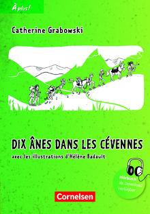 À plus ! - Dix ânes dans les Cévennes - Lektüre - Band 2