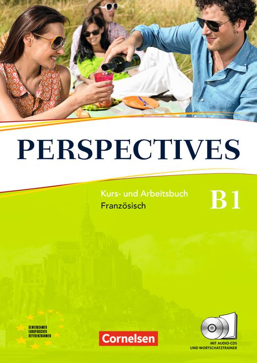 Perspectives - Kurs- und Arbeitsbuch mit Lösungsheft und Wortschatztrainer - B1