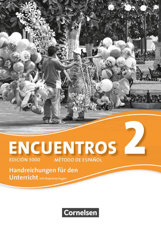 Encuentros - Handreichungen für den Unterricht - Band 2