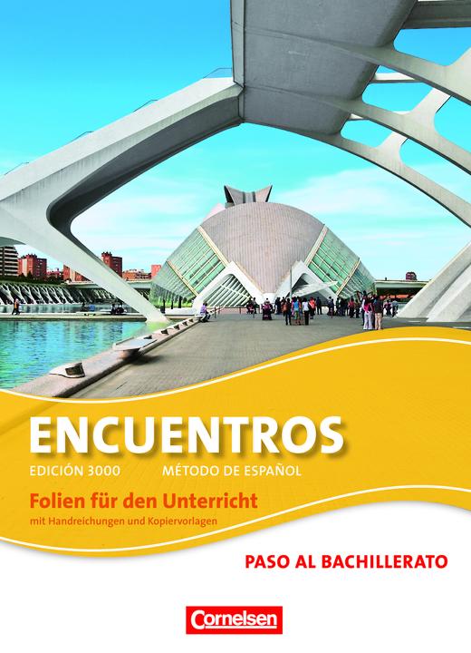 Encuentros - Folien für den Unterricht im Ordner - Paso al bachillerato