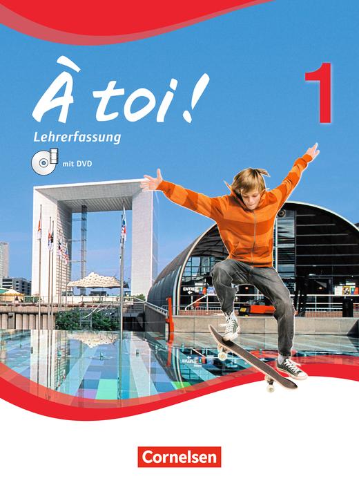 À toi ! - Schülerbuch - Lehrerfassung mit Video-DVD - Band 1