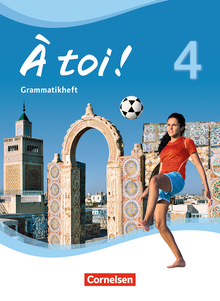 À toi ! - Grammatikheft - Band 4