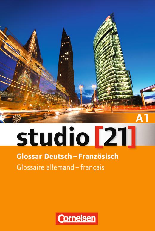 Studio [21] - Glossar Deutsch-Französisch - A1: Gesamtband