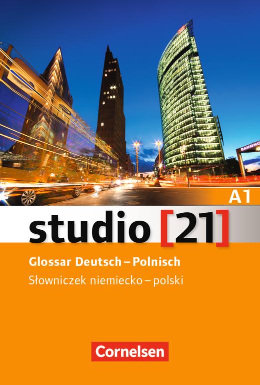 Studio [21] - Glossar Deutsch-Polnisch - A1: Gesamtband