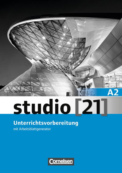 Studio [21] - Unterrichtsvorbereitung (Print) - A2: Gesamtband