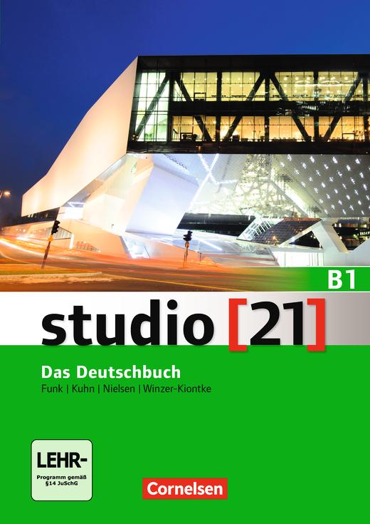 Studio [21] - Das Deutschbuch (Kurs- und Übungsbuch mit DVD-ROM) - B1: Gesamtband