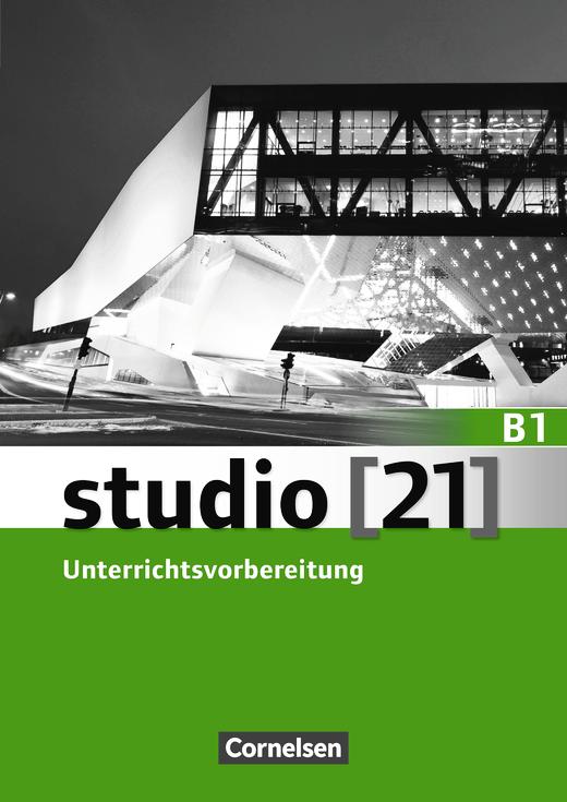 Studio [21] - Unterrichtsvorbereitung (Print) - B1: Gesamtband