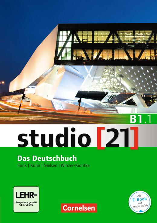Studio [21] - Das Deutschbuch (Kurs- und Übungsbuch mit DVD-ROM) - B1: Teilband 1