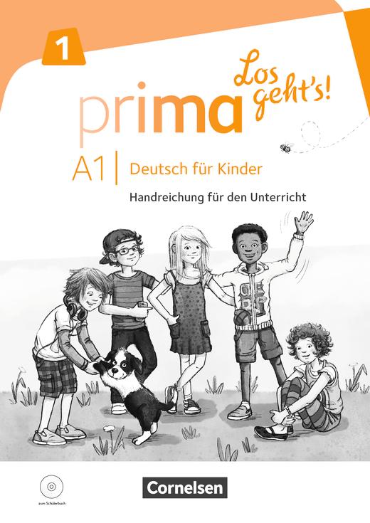 Prima - Los geht's! - Handreichungen für den Unterricht mit Kopiervorlagen und Audio-CD - Band 1
