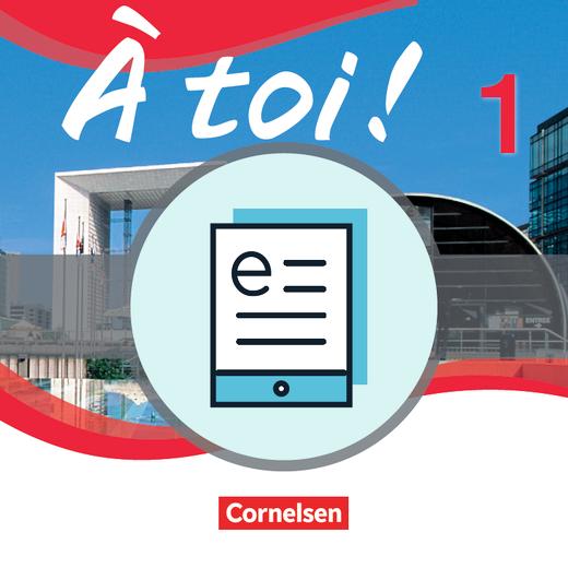 À toi ! - Schülerbuch - Lehrerfassung als E-Book - Band 1