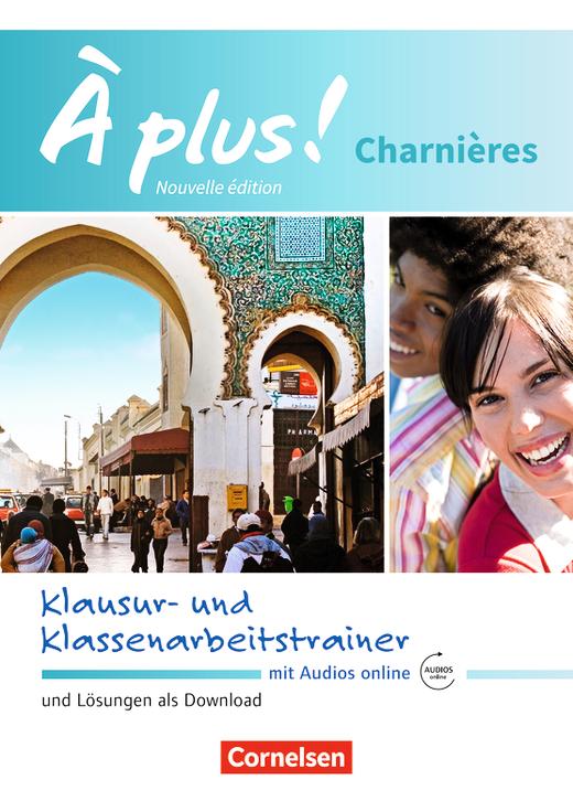 À plus ! - Klausur- und Klassenarbeitstrainer mit Audios online - Charnières