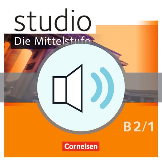 Studio: Die Mittelstufe - Audio-Dateien - B2: Band 1