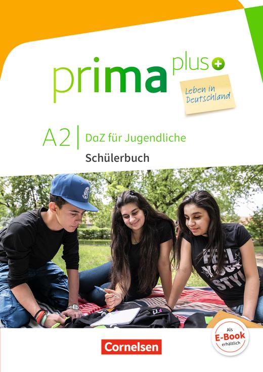 Prima plus - Leben in Deutschland - Schülerbuch mit Audios online - A2