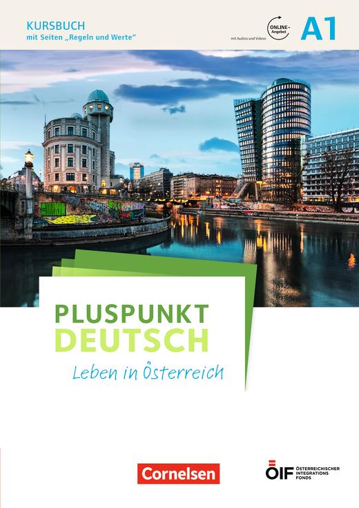 Pluspunkt Deutsch - Leben in Österreich - Kursbuch mit Audios und Videos online - A1