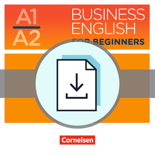 Business English for Beginners - Begleitmaterial als Download - A1/A2