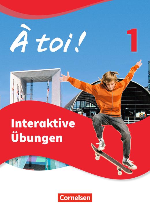 À toi ! - Interaktive Übungen - Band 1