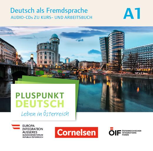 Pluspunkt Deutsch - Leben in Österreich - Audio-CDs zu Kurs- und Arbeitsbuch - A1