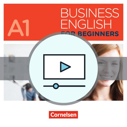 Business English for Beginners - Videos zum Kursbuch als Download - A1