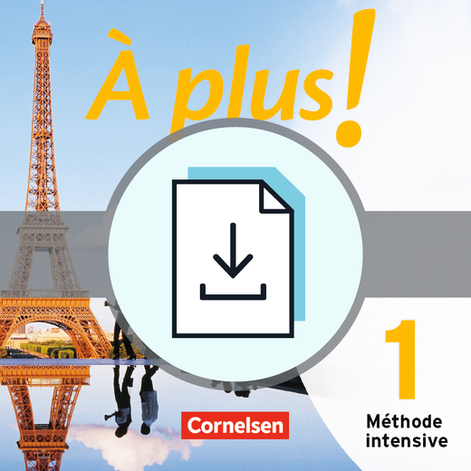À plus ! Méthode intensive - Médiation - Texte und Übungen zur Sprachmittlung im ersten Lernjahr - Kopiervorlagen als Download - Band 1