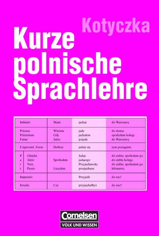 Kurze polnische Sprachlehre - Kurze polnische Sprachlehre - Grammatik