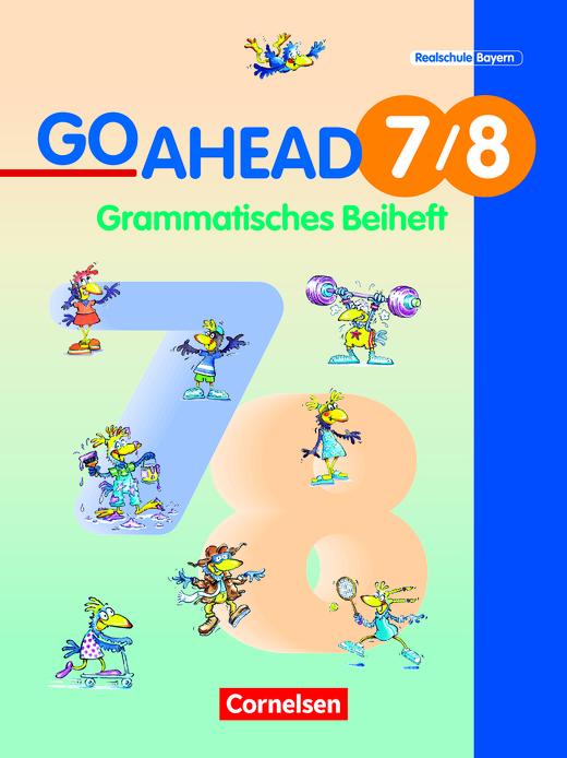 Go Ahead - Grammatisches Beiheft - 7./8. Jahrgangsstufe