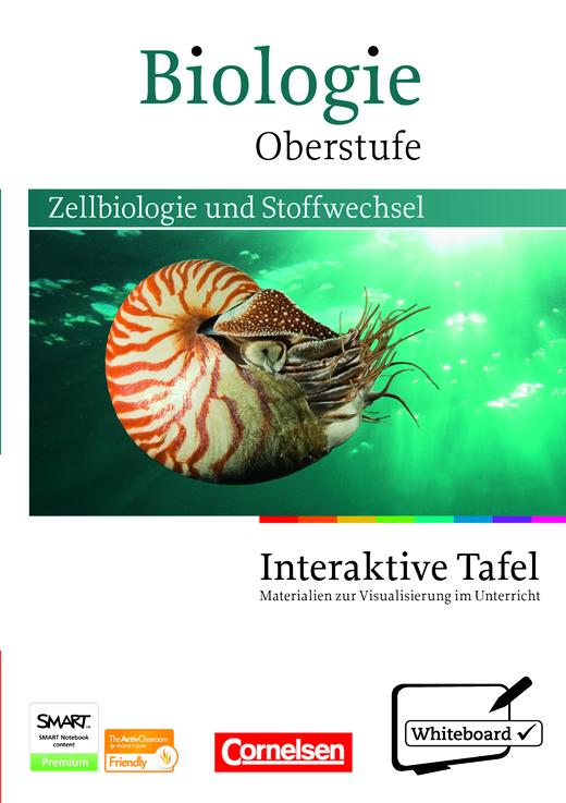 Biologie Oberstufe - Zellbiologie und Stoffwechsel - CD..