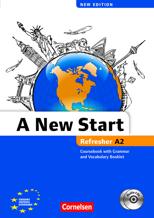 A New Start - New edition - Kursbuch mit Audio CD, Grammatik- und Vokabelheft - A2: Refresher