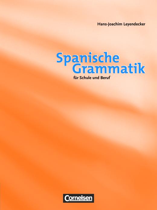 Spanische Grammatik - Grammatikbuch