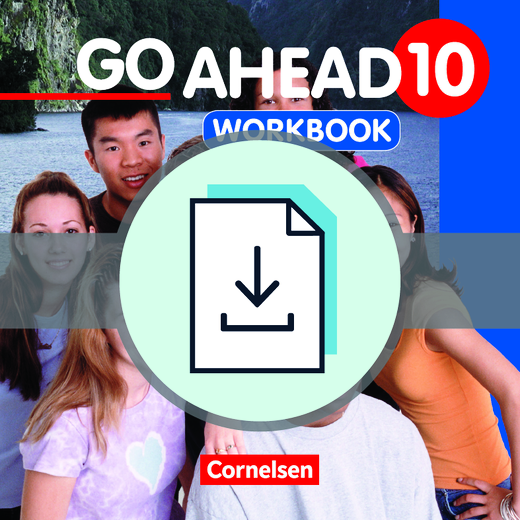 Go Ahead - Workbook-Aufgaben: Lösungen und Transcripts als Download - 10. Jahrgangsstufe