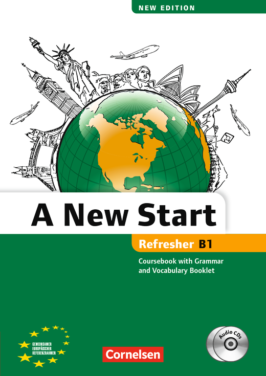 A New Start - New edition - Kursbuch mit Audio CD, Grammatik- und Vokabelheft - B1: Refresher